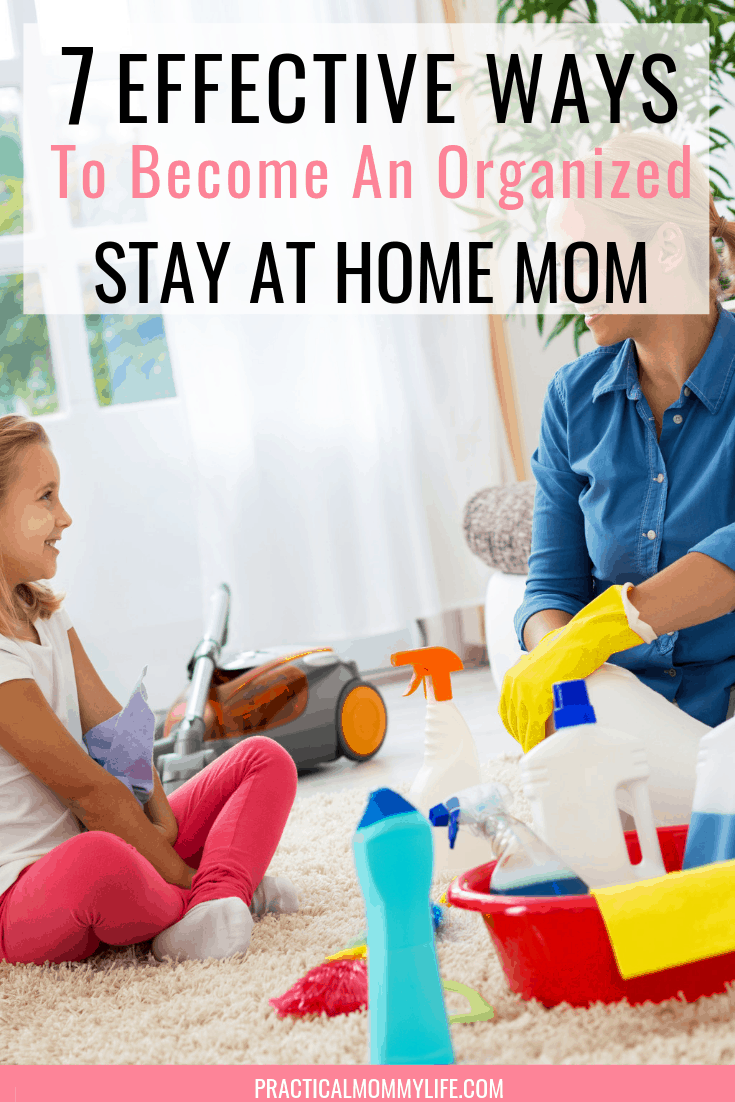 organized stay at home mom