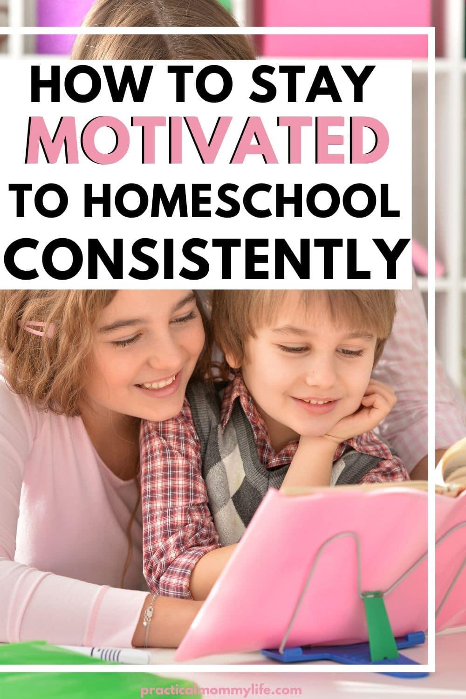 become a consistent homeschool mom
