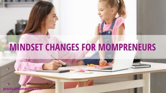 mindset changes for mompreneurs