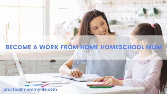 work at home homeschool mom
