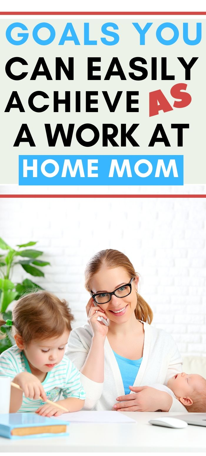 goals for work at home moms