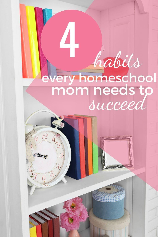 habits for homeschool moms