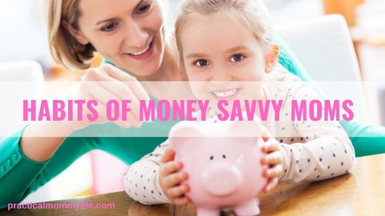 habits of money savvy moms